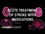 Acute treatment of stroke with medications | NCLEX-RN | Khan Academy