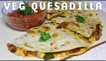 Video vegetable quesadilla easy mexican recipe free mexican recipes video cheesy vegetable quesadillas popular mexican food recipe kanaks kitchen forumfinder Image collections