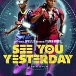 See You Yesterday (2019) Download Mp4