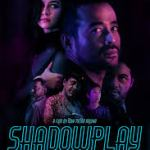Download Movie :Shadowplay Mp4