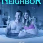 Download Movie: Seduced By My Neighbor (2018) Mp4