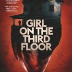 Download Movie: Girl On The Third Floor (2019) Mp4