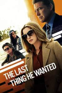 Download Movie The Last Thing He Wanted (2020) Mp4