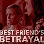 Best Friends Betrayal (2019)