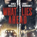 Download What Lies Ahead (2019) Full Movie
