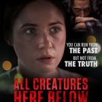 All Creatures Here Below (2018) Full Movie Mp4
