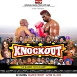 DOWNLOAD Nollywood Movie: KNOCKOUT Mp4