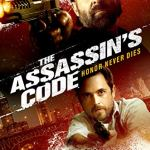 The Assassins Code (2019) Mp4