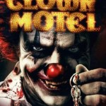 Clown Motel: Spirits Arise (2019) Full Movie Mp4