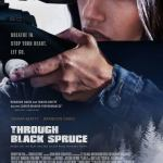 Through Black Spruce (2019) Mp4