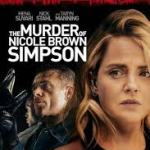 Download Movie The Murder Of Nicole Brown Simpson (2019) Mp4