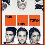 Download Movie Run This Town (2019) Mp4