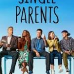 Download Single Parents S02E19 – A NIGHT IN CAMARILLO Mp4