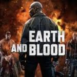 Download Movie Earth And Blood (2020) Mp4