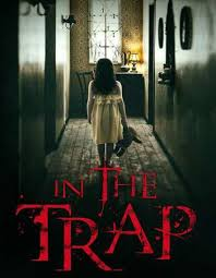 Download Movie In The Trap (2019) Mp4