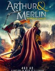 Arthur & Merlin: Knights of Camelot (2020) Movie Cover