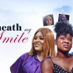 Download Beneath My Smile – Nollywood Full Movie Mp4