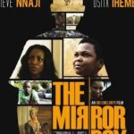 Download The Mirror Boy – Nollywood Full Movie Mp4
