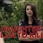 A Daughter's Plan to Kill (2019) Movie Mp4