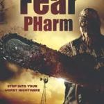 DOWNLOAD FULL MOVIE: Fear Pharm (2020) Mp4