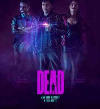 Are We Dead Yet (2019) Movie Download