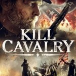 Download Movie Kill Cavalry (2021) Mp4