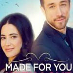 Download Movie Made for You, with Love (2019) Mp4