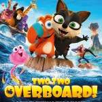 Download Movie Two by Two: Overboard! (2020) (Animation) Mp4