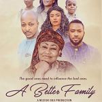 Download Movie A Better Family (2018) Mp4