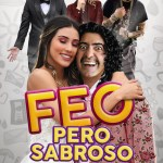 Download Movie Feo pero Sabroso (2019) (Spanish) Mp4