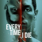 Download Movie Every Time I Die (2019) Mp4