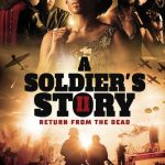 Download Movie A Soldier's Story 2: Return from the Dead (2020) – Nollywood Movie Mp4