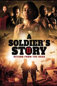 A Soldier's Story 2: Return from the Dead (2020) – Nollywood Movie