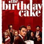 Download Movie The Birthday Cake (2021) Mp4