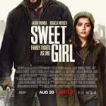 Download movie Sweet Girl (2021) Mp4