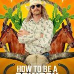 Download Movie How To Be A Cowboy S01 E02 Mp4