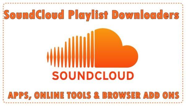 SoundCloud Playlist Downloader Top Apps Online Tools & Extensions