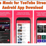 Free Music for YouTube Stream Android App Download