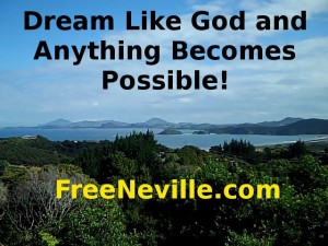 Dream Like God - Free Neville Goddard Lectures