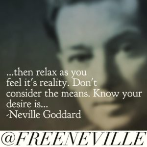 how_to_feel_it_real_neville_goddard_know_it