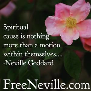 spiritual cause by neville goddard