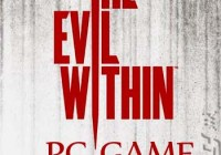 The Evil within Full Version PC Game Free Download