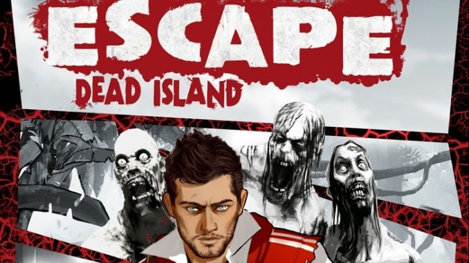 Escape Dead Island Free Download Full Version