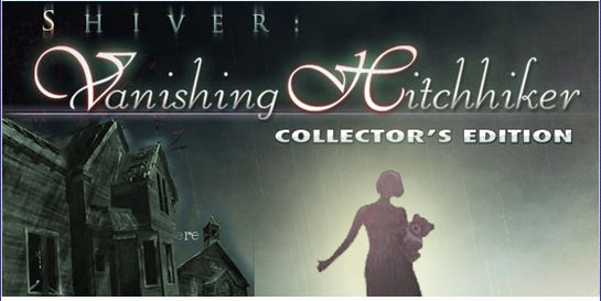 Shiver Vanishing Hitchhiker Collectors Edition
