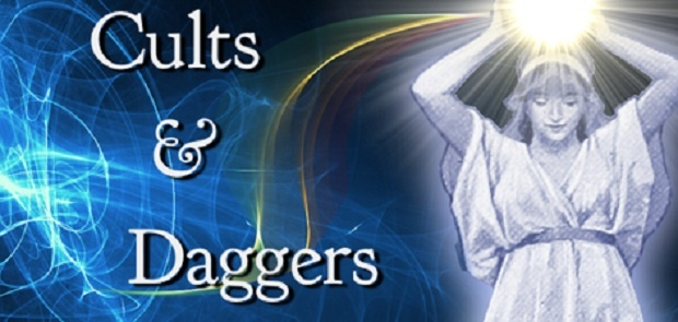 Cults and Daggers