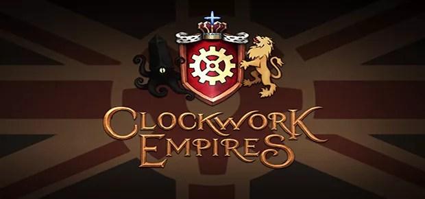 Clockwork Empires Free Full Game Download
