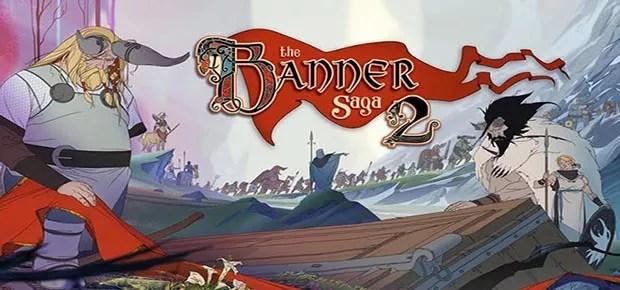 The Banner Saga 2 Free Game Download