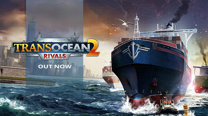 TransOcean 2: Rivals Free Game Download