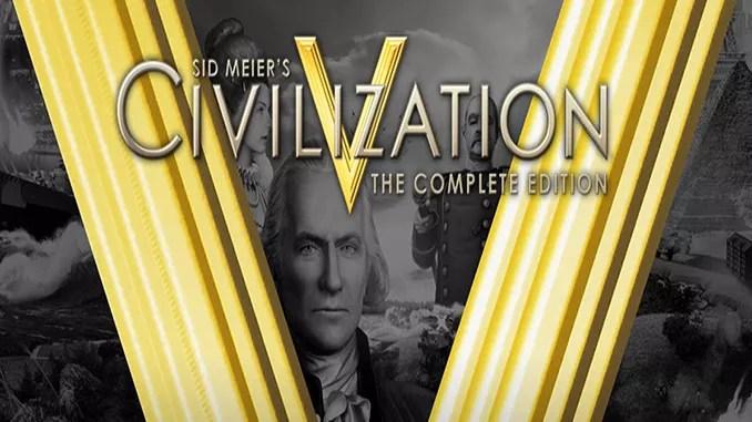 Sid Meier's Civilization V: Complete Edition Full Download