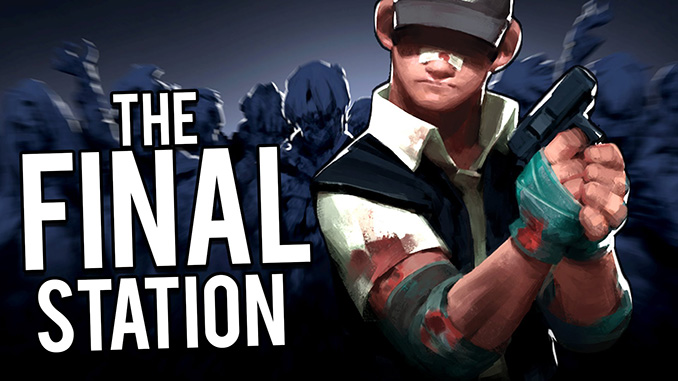 The Final Station Free Game Download Full